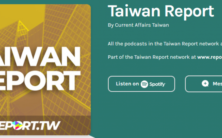 Taiwan Report • A podcast on Anchor